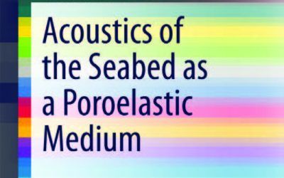 Acoustics of the Seabed as a Poroelastic Medium – by Nicholas P. Chotiros